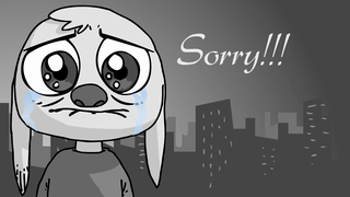 transcript: I just want you to know... how sorry I am... Sorry!!!