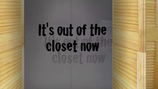 transcript: It's out of the closet now Congratulations on coming out!