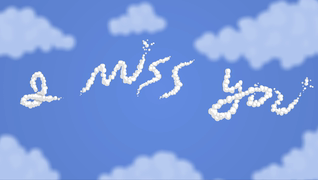 transcript: I miss you (Can I make it any clearer?)