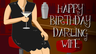 transcript: Tired of making drinks for everyone else? Today, drinks are on me. Burned-out on toast? It's time for a different kind of toast. Here's to you!  You deserve to be served. Happy Birthday Darling wife.
